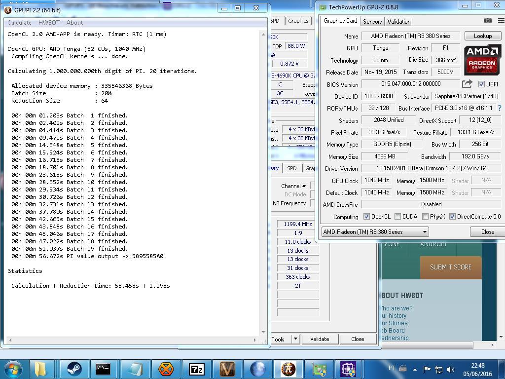 OrSpeeder`s GPUPI - 1B score: 56sec 672ms with a Radeon R9 285